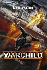 Warchild : L'Enfant-guerre