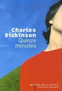 Quinze minutes [2006]