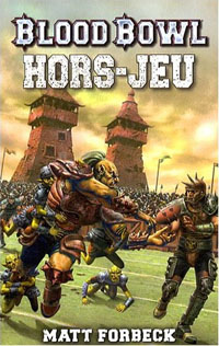 Blood Bowl: Hors-Jeu [Tome 2 - 2008]