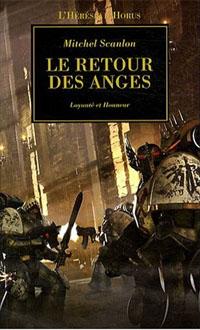 Warhammer 40 000 : L'Hérésie d'Horus : Série Hérésie d'Horus: Le retour des Anges #6 [2008]