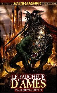 Warhammer : Série Malus Darkblade: Le Faucheur d'âmes tome 3 [2008]