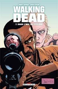 Walking Dead : Dans l'oeil du cyclone #7 [2009]