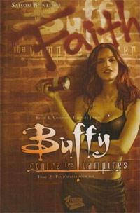 Buffy contre les vampires : Saison 8 Comics : Pas d'avenir pour toi [#2 - 2008]
