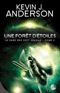 La Saga des Sept Soleils : Une forêt d'étoiles #2 [2009]