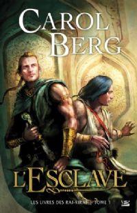Les Livres des Rai-kirah : L'esclave #1 [2009]