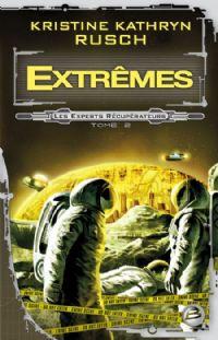 Les Experts Récupérateurs : Extrêmes [#2 - 2009]
