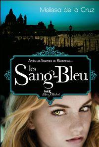 Les Vampires de Manhattan : Les Sang-Bleu [#2 - 2009]