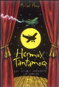 Hermux Tantamoq : Les Souris mènent la danse [#3 - 2004]