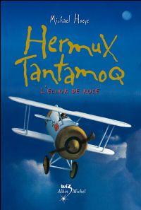Hermux Tantamoq : L'Elixir de Rose [#4 - 2009]