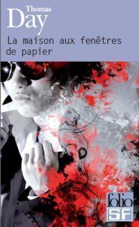 La Maison aux fenêtres de papier [2009]