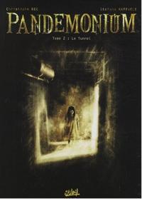 Pandemonium : Le Tunnel #2 [2008]