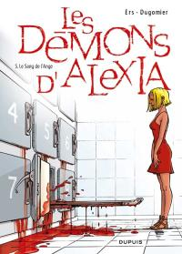 Les Démons d'Alexia : Le sang de l'ange [#5 - 2009]