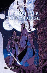 Les Trois Lunes de Tanjor : Le Peuple Turquoise #1 [2001]