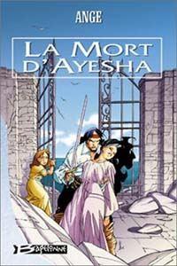 Les Trois Lunes de Tanjor : La Mort d'Ayesha #3 [2003]