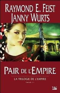 La Trilogie de l'Empire : Pair de l'Empire [#2 - 1999]