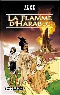 Les Trois Lunes de Tanjor : La Flamme d'Harabec #2 [2002]