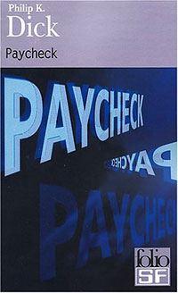 Paycheck, et autres nouvelles [2004]