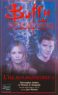 Buffy contre les vampires : L'île aux monstres, Tome 2 [#41 - 2004]