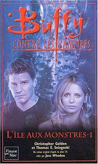 Buffy contre les vampires : L'île aux monstres, Tome 1 [#40 - 2004]