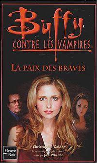 Buffy contre les vampires : La Paix des braves #39 [2003]