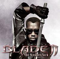 Blade 2 - La BO [2002]