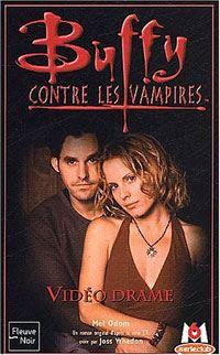 Buffy contre les vampires : Vidéo drame #36 [2003]