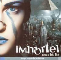 ad vitam Immortel : Immortel - ad vitam - La BO [2004]