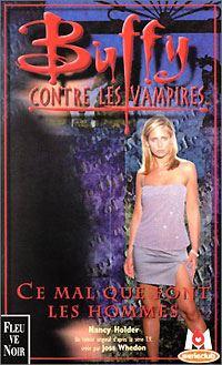 Buffy contre les vampires : Ce mal que font les hommes [#24 - 2001]