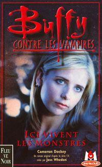 Buffy contre les vampires : Ici vivent les monstres #22 [2001]