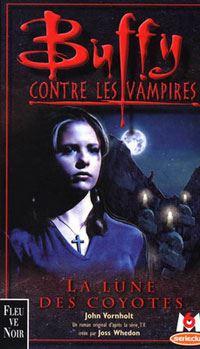 Buffy contre les vampires : La lune des coyotes #3 [1999]