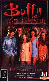 Buffy contre les vampires : La Moisson [#1 - 1999]