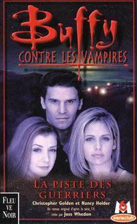 Buffy contre les vampires : La piste des guerriers [#5 - 1999]