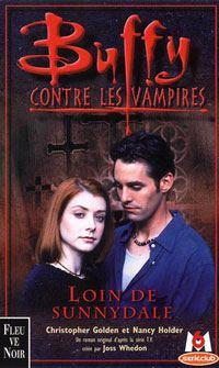 Buffy contre les vampires : Loin de Sunnydale [#13 - 2000]
