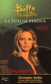 Buffy contre les vampires : La tueuse perdue #25 [2002]