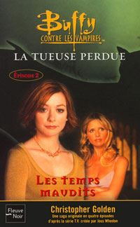 Buffy contre les vampires : Les temps maudits #26 [2002]