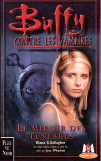 Buffy contre les vampires : Le miroir des ténèbres #17 [2001]