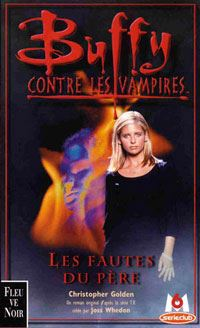 Buffy contre les vampires : Les fautes du père #19 [2001]