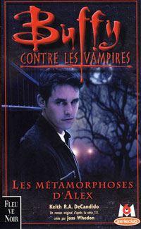 Buffy contre les vampires : Les métamorphoses d'Alex [#8 - 2000]