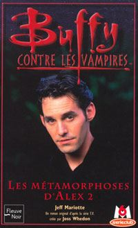 Buffy contre les vampires : Les métamorphoses d'Alex 2 [#29 - 2002]