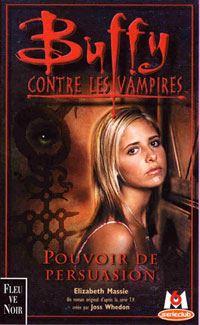 Buffy contre les vampires : Pouvoir de persuasion [#18 - 2001]
