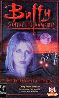 Buffy contre les vampires : Retour au chaos #10 [2000]
