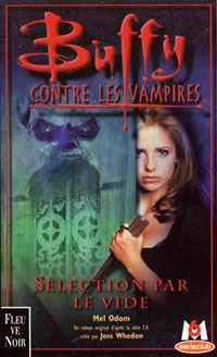 Buffy contre les vampires : Sélection par le vide #16 [2001]