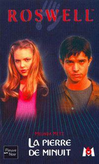 Roswell : La Pierre de Minuit #7 [2002]