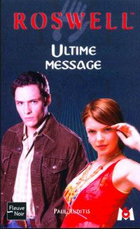 Roswell : Ultime message #16 [2003]