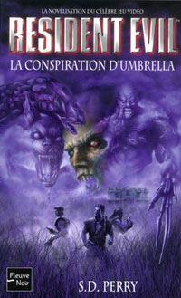 Resident Evil : La conspiration d'Umbrella #1 [2003]