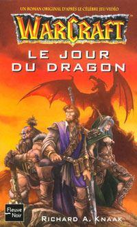Warcraft : Le jour du dragon #1 [2003]