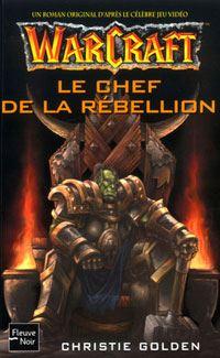 Warcraft : Le Chef de la rébellion #2 [2003]