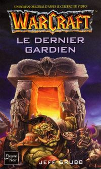 Warcraft : Le dernier gardien #3 [2003]