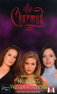 Charmed : Mauvaises fréquentations [#15 - 2003]