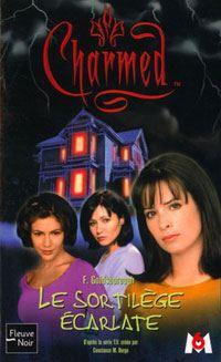 Charmed : Le sortilège écarlate [#3 - 2002]